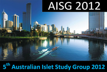 Fifth Australian Islet Study Group 2012