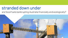 Stranded Down Under: are fossil fuels bankrupting Australia financially and ecologically?