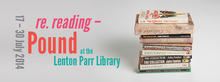 re.reading – Pound at the Lenton Parr Library: Artist's floor talk