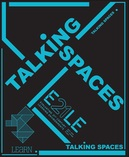 Talking Spaces 6: What Works?