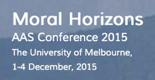 Moral Horizons: Australian Anthropological Society 2015 Conference, The University of Melbourne