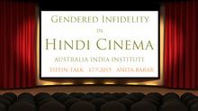Tiffin Talk: Gendered Infidelity in Hindi Cinema
